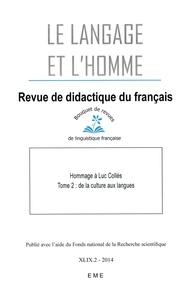 EME (Editions) - Hommage à Luc Collès - Tome 2, Des langues aux cultures.