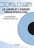 EME (Editions) - Le Japon et l'Europe - Tissage interculturel.