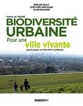 Emeline Bailly et Dorothée Marchand - Biodiversité urbaine - Pour une ville vivante.