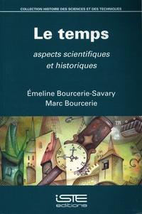 Emeline Bourcerie-Savary et Marc Bourcerie - Le temps - Aspects scientifiques et historiques.