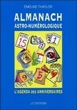 Emeline Thaylor - Almanach Astro-numérologique - L'agenda des anniversaires.