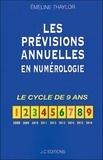 Emeline Thaylor - Les prévisions annuelles en numérologie.