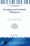 Kevin P. O'Connell - Emerging and Endemic Pathogens - Advances in Surveillance, Detection and Identification.