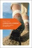 Emeric Fisset - L'ivresse de la marche - Petit manifeste en faveur du voyage à pied.