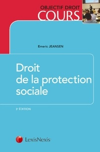 Emeric Jeansen - Droit de la protection sociale.