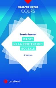 Emeric Jeansen - Droit de la protection sociale.