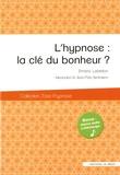 Emeric Lebreton - L'hypnose : la clé du bonheur ?.