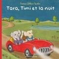 Emerise Leblanc-Nowlan - Tara, Timi et la nuit.