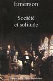 Emerson - Société et solitude.