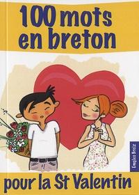 Emgleo Breiz - 100 mots en breton pour la Saint-Valentin.