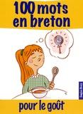 Emgleo Breiz - 100 mots en breton pour le goût.