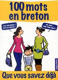 Emgleo Breiz - 100 mots en breton que vous savez déjà.