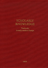 Emidio Campi et Simone De Angelis - Scholary Knowledge - Textbooks in early modern Europe.