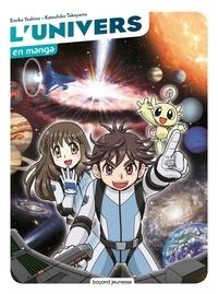 Emiko Yoshino et Katsuhiko Takayama - L'univers en manga.