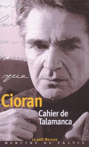 Emil Cioran - Cahier de Talamanca. - Ibiza (31 juillet-25 août 1966).