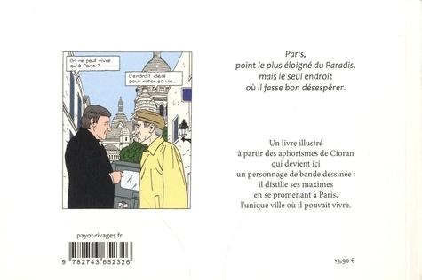 On ne peut vivre qu'à Paris