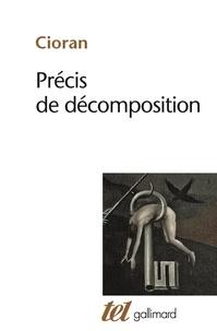 Emil Cioran - Précis de décomposition.