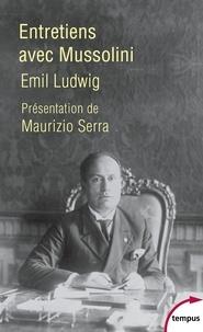 Emil Ludwig - Entretiens avec Mussolini.