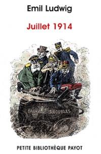 Emil Ludwig - Juillet 1914.