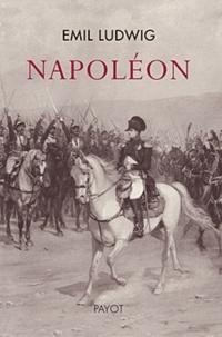 Emil Ludwig - Napoléon.