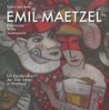 Emil Maetzel - Baumeister, Maler, Sezessionist.