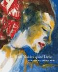Emil Noldes späte Liebe - Das Vermächtnis an seine Frau Jolanthe.