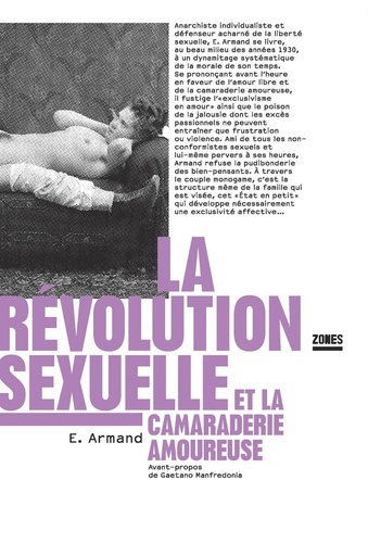 La révolution sexuelle et la camaraderie amoureuse
