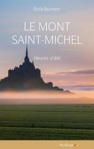 Emile Baumann - Le Mont Saint Michel - Heures d'été.