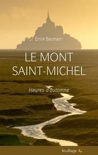 Emile Baumann - Le Mont Saint Michel - Heures d'automne.