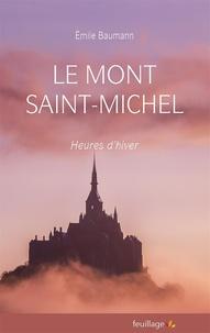 Emile Baumann - Le Mont Saint Michel - Heures d'hiver.