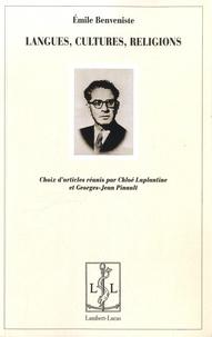 Emile Benvéniste - Langues, cultures, religions.