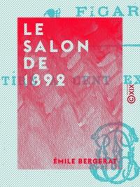Emile Bergerat - Le Salon de 1892 - Champs-Élysées.