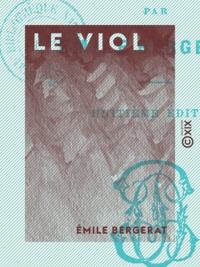Emile Bergerat - Le Viol.