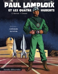Livres audio gratuits à télécharger cd Paul Lamploix et les quatre Huberts Tome 1 (Litterature Francaise) 9782956690603 DJVU FB2