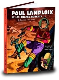 Emile Bertier et Yann Girard - Paul Lamploix et les quatre Huberts Tome 2 : Lost in hiérachie.