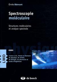 Emile Biémont - Spectroscopie moléculaire - Structures moléculaires et analyse spectrale.