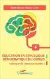 Emile Bongeli Yeikelo ya Ato - Education en République Démocratique du Congo - Fabrique de cerveaux inutiles ?.