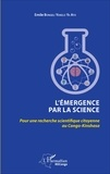 Emile Bongeli Yeikelo ya Ato - L'émergence par la science - Pour une recherche scientifique citoyenne au Congo-Kinshasa.