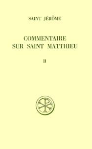 Histoiresdenlire.be COMMENTAIRE SUR SAINT MATTHIEU. Tome 2, Livres 3 et 4, Edition bilingue français-latin Image