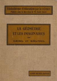 Emile Borel et Robert Deltheil - La géométrie et les imaginaires.
