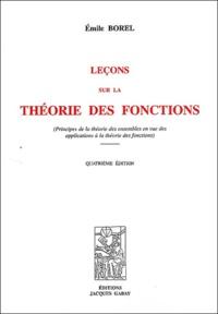 Emile Borel - Leçons sur la théorie des fonctions (Principes de la théorie des ensembles en vue des applications à la théorie des fonctions).