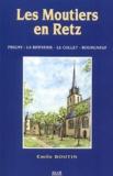 Emile Boutin - Les Moutiers-en-Retz - Prigny, La Bernerie, Le Collet, Bourgneuf.