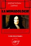 Emile Boutroux et Gottfried Wilhelm Leibniz - La monadologie - édition intégrale.