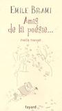 Emile Brami - Amis de la poésie....