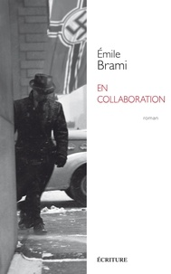 Emile Brami - En collaboration.