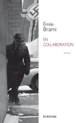Emile Brami - En collaboration.