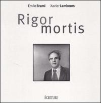 Emile Brami et Xavier Lambours - .