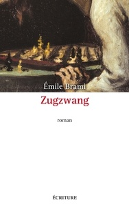 Emile Brami - Zugzwang.