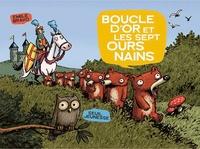 Emile Bravo - Boucle d'or et les sept ours nains.