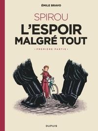 Spirou, l'espoir malgré tout Tome 1 - Emile Bravo |